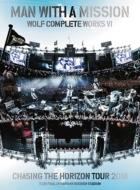 Wolf Complete Works VI 〜Chasing the Horizon Tour 2018 Tour Final in Hanshin Koshien Stadium〜【初回生産限定盤】