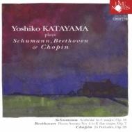 片山敬子: Palys Schumann, Beethoven, Chopin