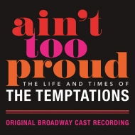 Ain't Too Proud: Life & Times Of Temptations