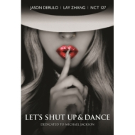 A Tribute to Michael Jackson: LET'S SHUT UP & DANCE