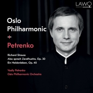 ツァラトゥストラはかく語りき、英雄の生涯 ワシリー・ペトレンコ&オスロ・フィル