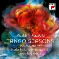 Tango Seasons-four Seasons / Las Estaciones Portenas: A.gabetta(Vn)/ Cappella Gabetta Pietrodarchi