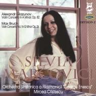 グラズノフ:ヴァイオリン協奏曲、ブルッフ:ヴァイオリン協奏曲第1番 シルヴィア・マルコヴィチ、ミルツェア・クリテスク&エネスコ・フィル