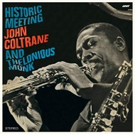 Historic Meeting John Coltrane & Thelonious Monk (180g)