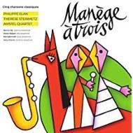 Amstel Quartet: Manege A Trois
