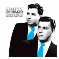 Simply Sherman: Disney Hits From The Sherman Brothers【2019 RECORD STORE DAY 限定盤】(アナログレコード)