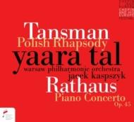 タンスマン:ポーランド狂詩曲、ラートハウス:ピアノ協奏曲 ヤーラ・タール、ヤーチェク・カスプシーク&ワルシャワ・フィル