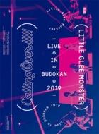 Little Glee Monster Live in BUDOKAN 2019〜Calling Over!!!!! 【初回生産限定盤】