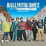 BALLISTIK BOYZ (CD+DVD)