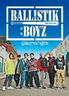 BALLISTIK BOYZ (CD+DVD+グッズ)
