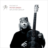 Very Best Of Peter Green's Splinter Group