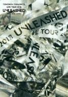 TOMOHISA YAMASHITA LIVE TOUR 2018 UNLEASHED -FEEL THE LOVE -(Blu-ray)