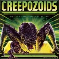 核変異体クリーポゾイド Creepozoids オリジナルサウンドトラック【2019 RECORD STORE DAY 限定盤】(アナログレコード)