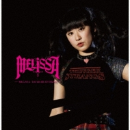 MELiSSA/DEAD HEAT DRiVE 【Type-E】
