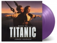 Back To Titanic (パープル・ヴァイナル仕様/2枚組/180グラム重量盤アナログレコード/Music On Vinyl)