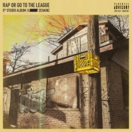 Rap Or Go To The League Lp