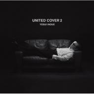 UNITED COVER 2 【限定盤】(UHQCD)