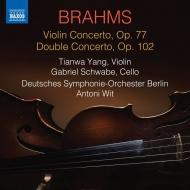 ヴァイオリン協奏曲、二重協奏曲 ヤン・ティエンワ、ガブリエル・シュヴァーベ、アントニ・ヴィット&ベルリン・ドイツ交響楽団