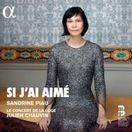 『恋の相手は…』19世紀フランスの管弦楽伴奏付歌曲集 サンドリーヌ・ピオー、ル・コンセール・ド・ラ・ロージュ