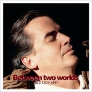 Between Two Worlds <紙ジャケット>