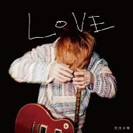 LOVE 【初回生産限定盤】(CD+DVD)