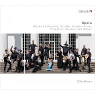 オペラ〜金管アンサンブルによる序曲、他 10フォー・ブラス