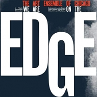 We Are On The Edge (Expanded)