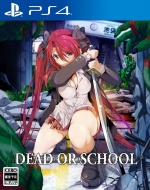 【PS4】DEAD OR SCHOOL