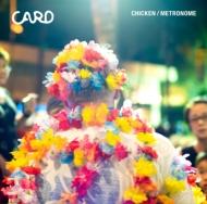 Chicken / Metronome feat.ninoheron (7インチシングルレコード)