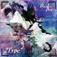 2Type 【初回限定盤B】(+フォトブックレット)