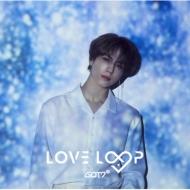 LOVE LOOP 【初回生産限定盤G】<ユギョム盤>