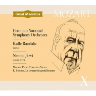 R.Strauss Le Bourgeois Gentilhomme Suite, Mozart Piano Concerto No.22 : Neeme Jarvi / Estonian National Symphony Orchestra, Kalle Randalu(P)