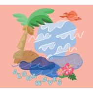 【HMV限定盤】 ALOHA WAVES (2CD)