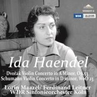 ドヴォルザーク:ヴァイオリン協奏曲、シューマン:ヴァイオリン協奏曲 イダ・ヘンデル、ライトナー、マゼール、ケルン放送響(1963、1960)