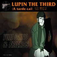 Lupin the Third (A tarde cai)Vocal / ソニア・ローザ (7インチシングルレコード)