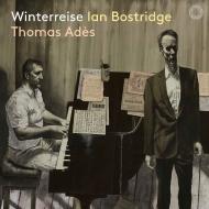 『冬の旅』 イアン・ボストリッジ、トーマス・アデス