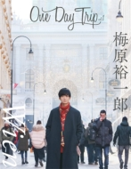 梅原裕一郎 / One Day Trip Vol.1