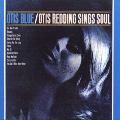 Otis Blue / Otis Sings Soul