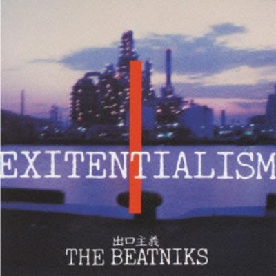 EXITENTIALISM 出口主義