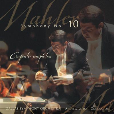 交響曲第10番(カーペンター版) リットン指揮ダラス交響楽団