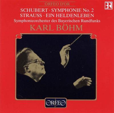 シューベルト:交響曲第2番 R・シュトラウス:英雄の生涯 ベーム&バイエルン放送交響楽団