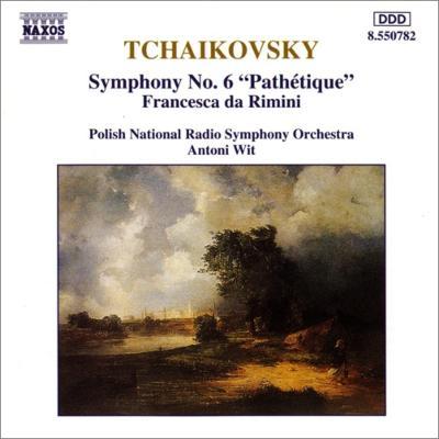 交響曲第6番『悲愴』、幻想曲『フランチェスカ・ダ・リミニ』 ヴィット&ポーランド国立放送交響楽団