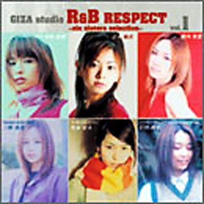GIZA studio R&B Respect Vol.1 〜six sisters selection〜