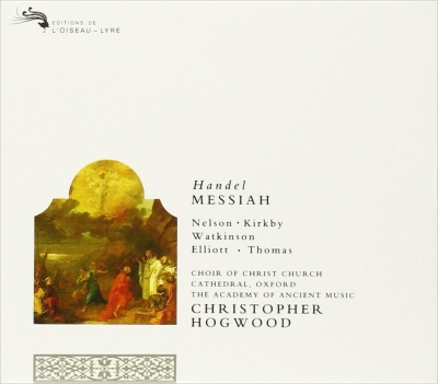 『メサイア』全曲 クリストファー・ホグウッド&エンシェント室内管弦楽団、カークビー、ワトキンソン、他(2CD)