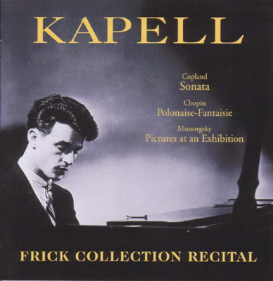 Pictures At An Exhibition, Etc: Kapell