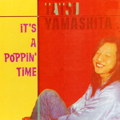 IT'S A POPPIN' TIME (イッツ・ア・ポッピン・タイム)