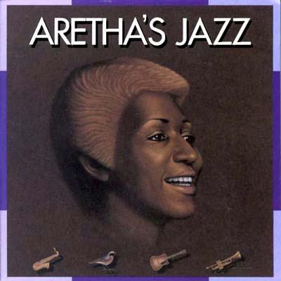 Aretha's Jazz
