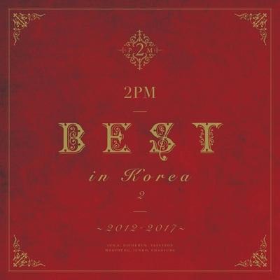 2PM BEST in Korea 2 〜2012-2017〜