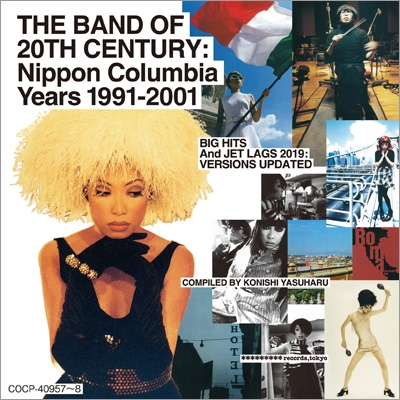 THE BAND OF 20TH CENTURY : Nippon Columbia Years 1991-2001
