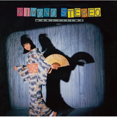 KIMONO STEREO MARI IIJIMA/GREY <デラックス・エディション>